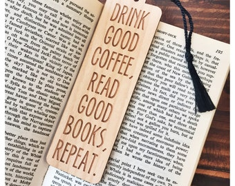 Bookmark With Quote - Laser Engraved Alder Wood - Drink Good Coffee