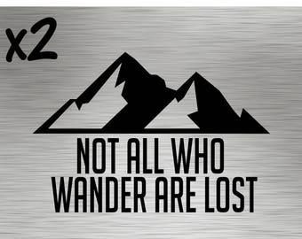 Two - Not All Who Wander Are Lost Decals - Stickers Vinyl Adventure Camping Hiking Explore