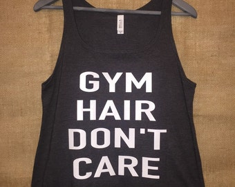 Gym Hair Dont Care