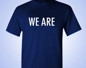 We Are Shirt Penn State We Are Tshirt Clothing Mens Womens Penn State Happy Valley State College Football  PSU