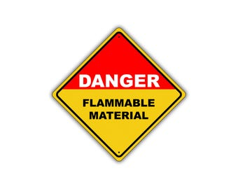 Danger Flammable Material Keep Away Metal Aluminum Safety Hazard Sign 12x12
