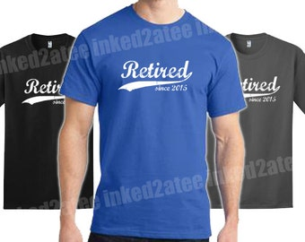 Retired since whenever mens tshirt