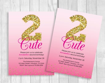 SALE Custom Printable 2 Cute Girl's 2nd Birthday Invitation - Hot Pink Ombre and Gold Glitter - Second Birthday, Too Cute