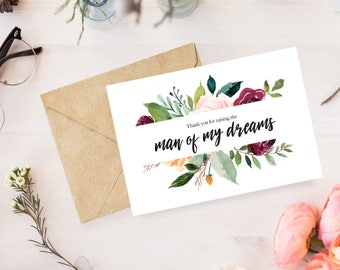 Thank You for Raising the Man of My Dreams Card / Instant Download /Mother of the Groom Card / Furture In-Law Thank you / Thank you card /