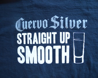 X-Large // Cuervo Silver // Tequila // T-Shirt // Tee // Straight Up Smooth // Cinco De Mayo // Jose Cuervo //  Party // Margarita // Liquor