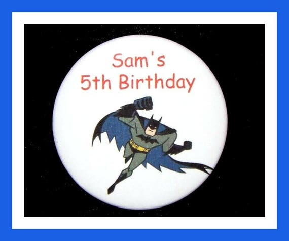 Birthday Party Favor Personalized Button,Batman Pin Favor,School Favor,Kid Party Favor,Boy Birthday,Girl BirthdayPin,Favor Tag Set of 10