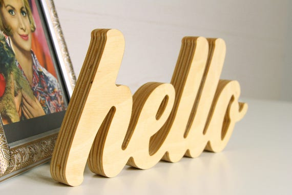 Hello sign Decor script sign Wood signs saying Wall decor