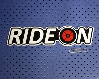 Ride On Bumper Sticker