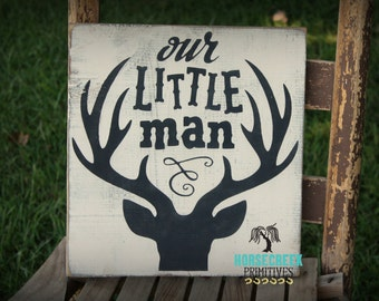 """Deer Head Sign """"Our Little Man"""" Baby Nursery, Hunting, Hunter, Antlers, Baby Shower gift"""