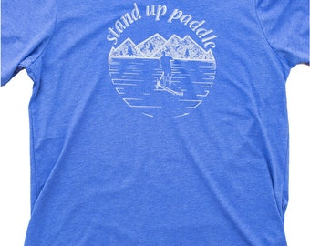 Stand up Paddle board shirt, paddle board clothing, screen print on silky soft shirt. stand up paddle, sup t shirt, nature shirt, outdoors.