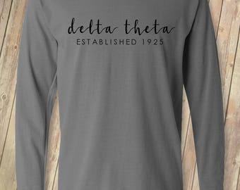 Delta Theta Established 1925 - Long Sleeve - Customize Your Own Sorority