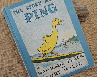 The Story About Ping  ~  1933 The Story About Ping by Marjorie Flack and Kurt Wiese  Weekly Reader Book Club Edition