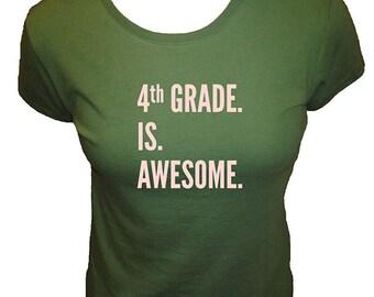 Teacher Shirt - Fourth Grade is Awesome - 4th Grade Teacher Scohol - Organic T Shirt - Organic Bamboo and Cotton T Shirt - Gift Friendly
