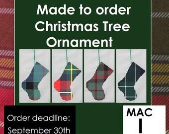Mini tartan stocking, Christmas ornament, Tartans starting with MacI like MacIan, MacInnes, MacIntosh, MacIntyre, MacIver, MacIvor