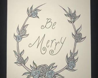 Be Merry - blank greeting art-card