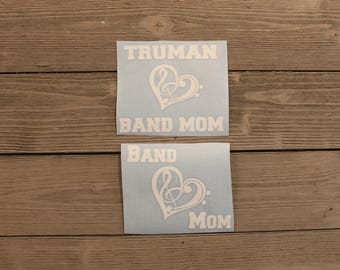 Band Mom Decal/ Band Decal/ High School Band Personalized Decal/ Proud Band Mom Decal