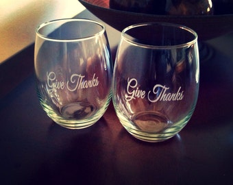 Wine Glass, Give Thanks Stemless Wine Glass, Thanksgiving, Etched Glass