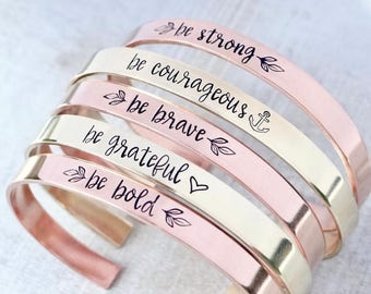 Affirmation Bracelet. Personalized Cuff. Be Brave, Be Courageous, Be Strong, Be Grateful, Be Bold. Gold, Rose Gold, or Silver Cuff Bracelet.
