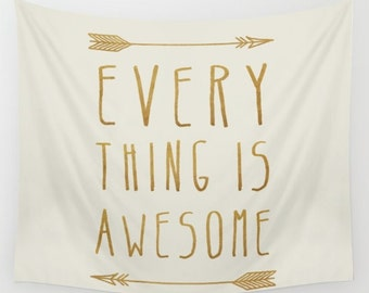 Everything is Awesome Wall Tapestry- quote wall art- gold and beige- minimalist wall decor- modern typographic wall hanging- ispiring art