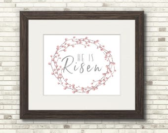 8x10 He is Risen - Easter Print - Digital and Printed Options Available