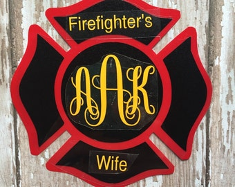 Firefighter's Wife Monogram Iron on Decal/ Fire Maltese Car Window Decal/ Fire Maltese with Firefighter's wife and Monogram/Yeti Cup Decal