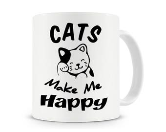 Cats Make Me Happy Mug, Cat Lover, Cat Gift, Cat Mug, Coffee Mug, Cat Gifts, Crazy Cat Lady