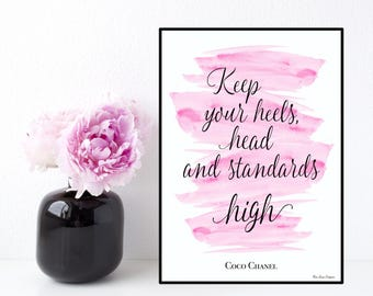 Coco Chanel quote, Coco Chanel poster, Keep your heels head standards high, Chanel quote, Inspirational quote, Wall art decor, Design poster