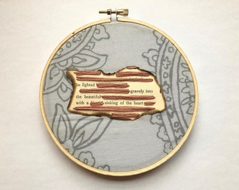 "Stitch Poetry - READY TO SHIP - ""Be lighted gravely into the beautiful ..."" - Stitch Art on 5-inch Embroidery Hoop, One of a Kind"