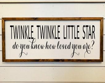 Twinkle Twinkle Nursery Farmhouse Sign