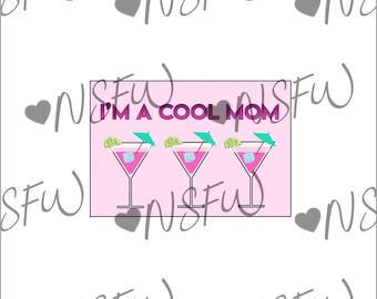 Cool Mom Drinks Card