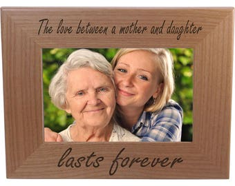 The Love Between A Mother And Daughter - 4x6 Inch Wood Picture Frame - Great Gift for Mothers's Day, Birthday or Christmas Gift