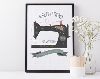 Good Friend Sewing quote print - personalised print - craft room decor - friendship print - print for best friends - sewing machine