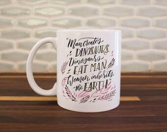 Dinosaurs Eat Man, Woman Inherits the Earth Mug, Jurassic Park Gift, Feminist Mug, Pink Calligraphy, Dinosaur Mug, 1990s, Fun Coffee Mug