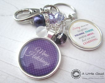 Teacher Keychain Gift, Sorry about the laughter volume, chaos and/or mess, but we're learning, Personalized, Christmas teacher Gift