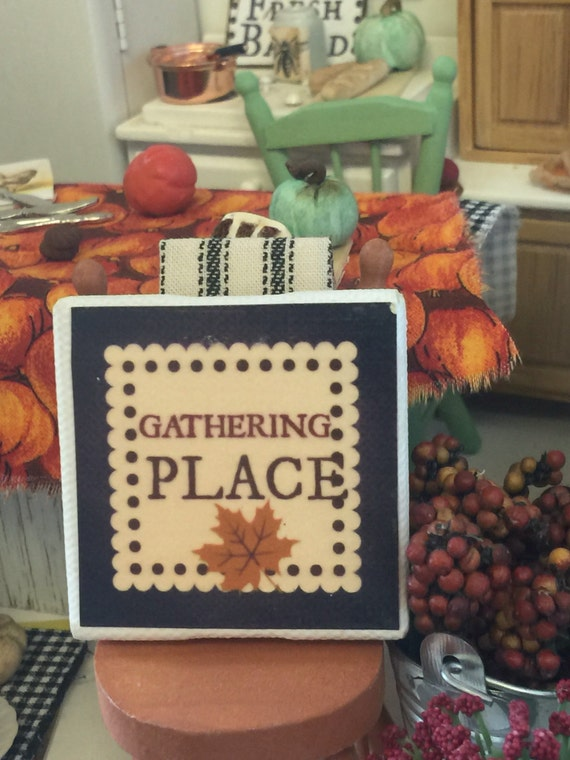 """Miniature Gathering Place Fall Canvas Sign 2""""x2"""""""