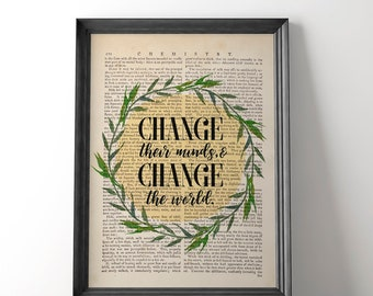 Change the World Art, Book Page Print, Quote Poster, Watercolor Wreath, Change the World Art, Make A Change, Inspirational Quote, Unframed