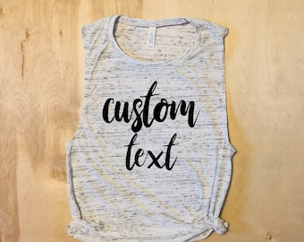 Custom Text Personalized Tank Top, Custom Text T-shirt, Custom Shirts For Women, Custom Shirts For Men, Custom Shirts Unisex, Personalized