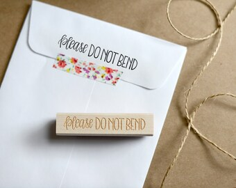 Please Do Not Bend Stamp, Packaging Stamp - Handlettered Calligraphy Business Stamp