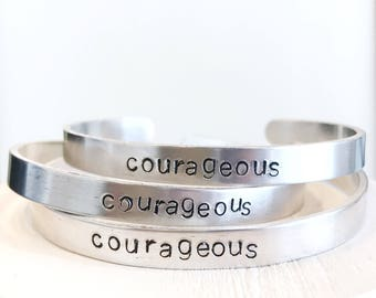 Courageous Hand Stamped Bracelet cuff hypoallergenic aluminum gifts for her inspirational encouraging strength