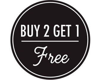 SALE: Buy Two Get One Free