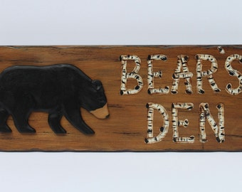 Black Bear sign -Bears's Den, Lodge Decor, Cabin Decor