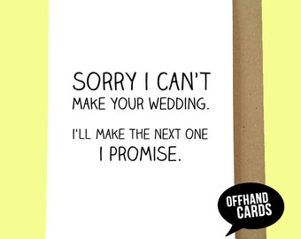 Funny Wedding RSVP Card. Sorry I Can't Make Your Wedding. Wedding Regret Card, RSVP Card, Humour Card Blank Inside.