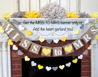 Gray and Yellow Bridal Shower Decoration / From MISS to MRS banner / Bridal Shower Decor / Bachelorette Decor / You Choose the Colors