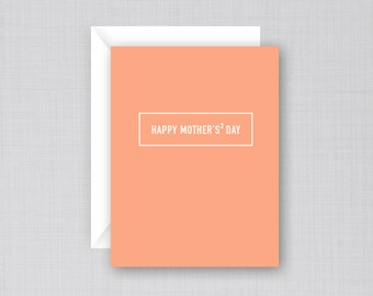 Mother's Squared | Mother's Day Card | Two Moms Card | Lesbian Mother's Day Card | Gay Mother's Card