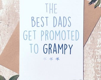 Card for Dad, Birthday Card, Fathers day card, The best dads get promoted, cute card, card for grampy, grampy card, grampy birthday card