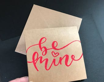 "Hand embossed Valentine's Be Mine Card 5.5""x5.5"""