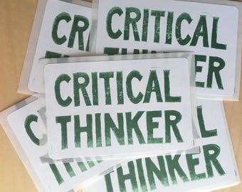 Hand-printed stickers, 20 qty - CRITICAL THINKER