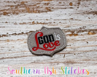 God is Love Feltie Embroidery Digital Download