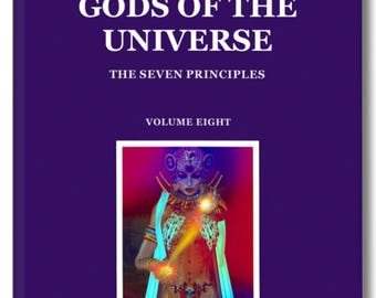 Metaphysical Book. GODS of THE UNIVERSE. Channelled Teachings from the Sirian Command through the College of Esoteric Education.