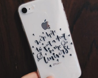 We're here to put a dent in the universe iPhone 7/8/7Plus/8Plus Case, iPhone case, brush lettering, hand lettering, steve jobs, gift for her